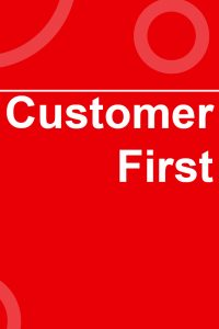 Customer First - Core Values